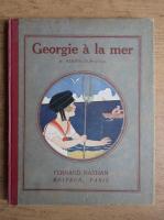 Anticariat: Henriette Perrin Duportal - Georgie a la mer (1926)