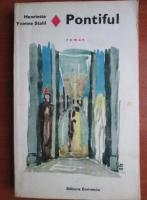 Anticariat: Henriette Yvonne Stahl - Pontiful