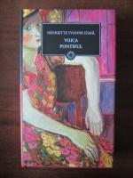 Anticariat: Henriette Yvonne Stahl - Voica. Pontiful