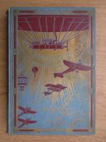 Anticariat: Henry de la Vaulx - Les vainqueurs de l'air (1921)