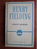 Anticariat: Henry Fielding - Joseph Andrews