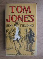 Henry Fielding - The history of Tom Jones, a Foundling