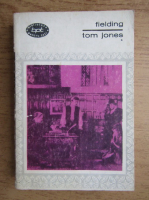 Anticariat: Henry Fielding - Tom Jones (volumul 1)