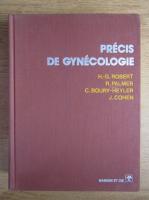 Anticariat: Henry G. Robert - Precis de gynecologie