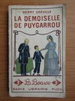 Anticariat: Henry Greville - La demoiselle de Puygarrou (1926)