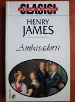 Anticariat: Henry James - Ambasadorii (editura Univers)