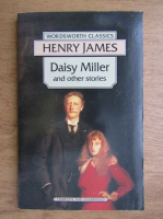 Henry James - Daisy Miller and other stories