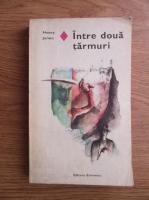 Henry James - Intre doua tarmuri