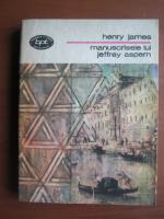 Henry James - Manuscrisele lui Jeffrey Aspern