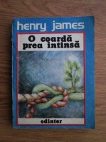 Henry James - O coarda prea intinsa