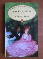 Henry James - The europeans