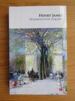 Henry James - Washington Square