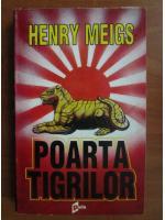 Henry Meigs - Poarta tigrilor