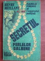 Anticariat: Henry Meillant - Secretul perlelor galbene