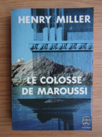 Henry Miller - Le colosse de Maroussi
