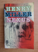 Anticariat: Henry Miller - Nexus