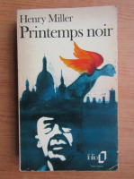 Anticariat: Henry Miller - Printemps noir (1946)