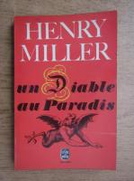 Anticariat: Henry Miller - Un diable au Paradis