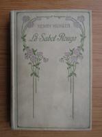 Anticariat: Henry Murger - Le sabot rouge (1947)