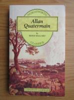 Anticariat: Henry Rider Haggard - Allan Quatermain