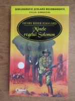Anticariat: Henry Rider Haggard - Minele regelui Solomon