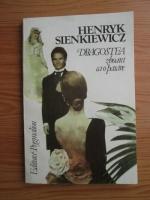 Henryk Sienkiewicz - Dragostea zboara ca o pasare