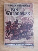 Henryk Sienkiewicz - Pan Wolodowski (1945)