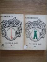 Anticariat: Henryk Sienkiewicz - Prin foc si sabie (2 volume)