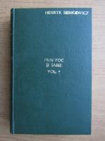 Anticariat: Henryk Sienkiewicz - Prin foc si sabie (volumul 1)