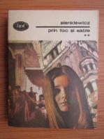 Anticariat: Henryk Sienkiewicz - Prin foc si sabie (volumul 2)
