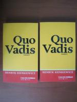 Henryk Sienkiewicz - Quo Vadis (2 volume, Cotidianul)