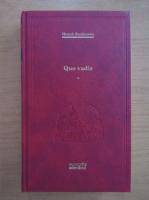 Henryk Sienkiewicz - Quo Vadis (volumul 1)