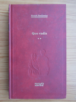 Henryk Sienkiewicz - Quo vadis (volumul 2)