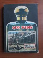 Henryk Sienkiewicz - Quo Wadis