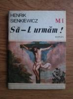 Anticariat: Henryk Sienkiewicz - Sa-L urmam