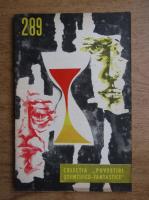Anticariat: Herbert George Wells - Povestea raposatului domn Elvesham. Infatisarea viitorului, nr 289