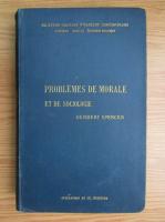 Anticariat: Herbert Spencer - Problemes de morale et de sociologie (1894)