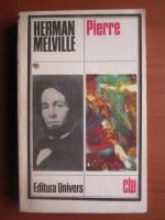 Anticariat: Herman Melville - Pierre