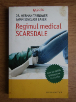 Anticariat: Herman Tarnower - Regimul medical Scarsdale