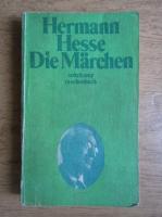 Hermann Hesse - Die Marchen
