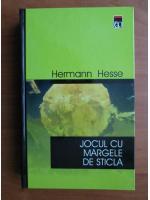 Hermann Hesse - Jocul cu margele de sticla (coperti cartonate)