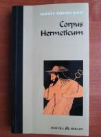 Hermes Trismegistos - Corpus Hermeticum