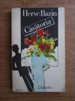 comperta: Herve Bazin - Casatoria