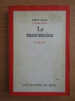 Herve Bazin - Le matrimoine