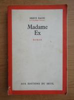 Herve Bazin - Madame Ex