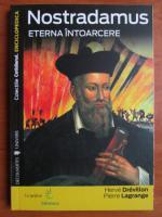 Herve Drevillon - Nostradamus. Eterna intoarcere