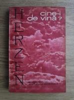 Anticariat: Herzen - Cine-i de vina?