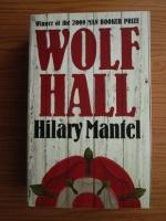 Hilary Mantel - Wolf Hall