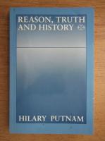Hilary Putnam - Reason, truth and history