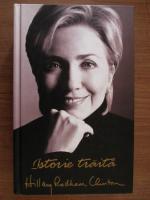 Anticariat: Hillary Rodham Clinton - Istorie traita